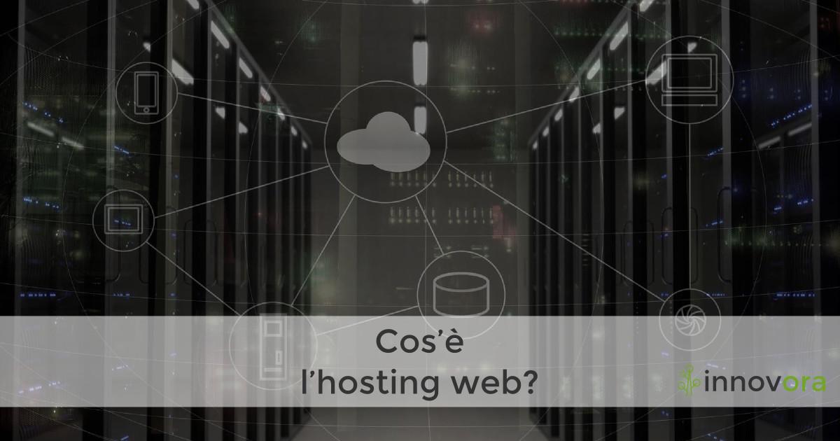 Cos'è il servizio hosting?