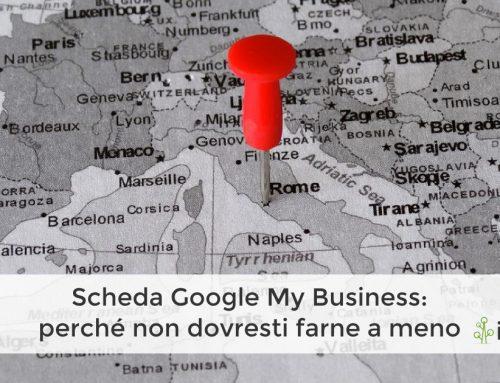 Scheda Google My Business: non dovresti farne a meno
