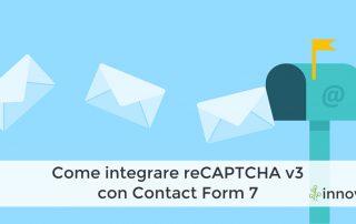 Come integrare reCAPTCHA v3 con Contact Form 7