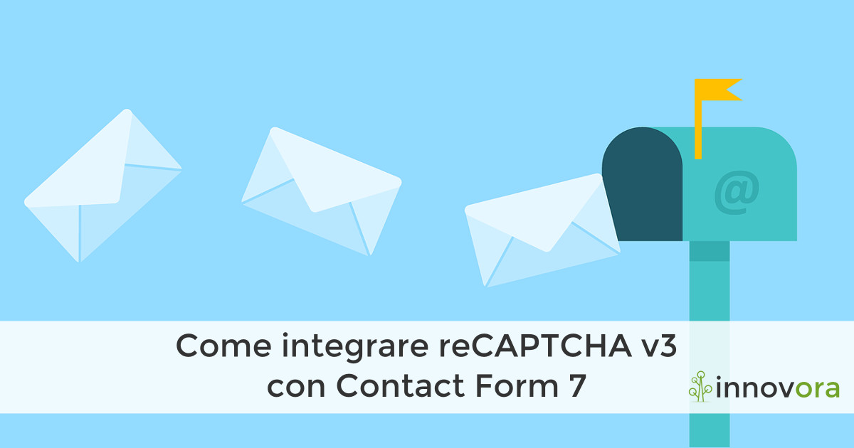 Come integrare reCAPTCHA v3 con Contact Form 7