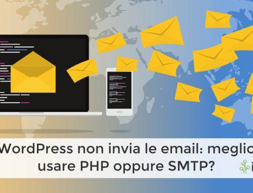 WordPress non invia le email: meglio usare PHP oppure SMTP?